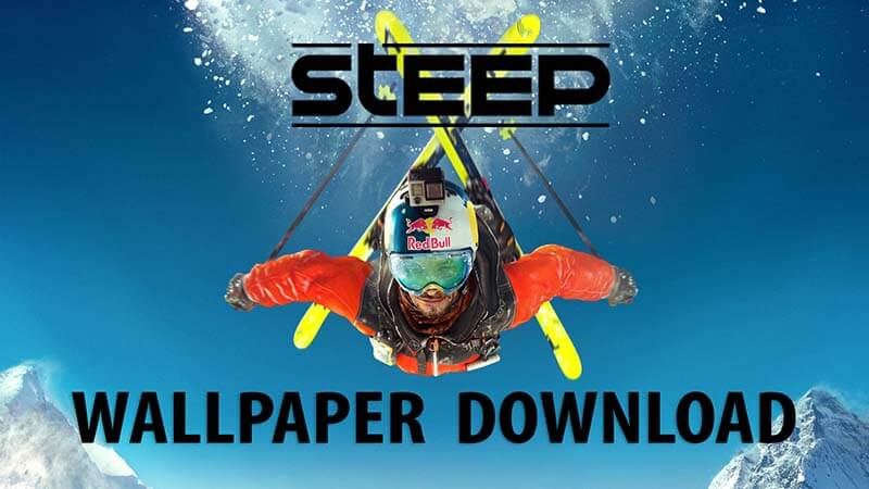 Steep Wallpaper Pack Download