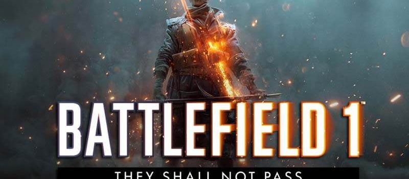 Battlefield-1-They-Shall-Not-Pass