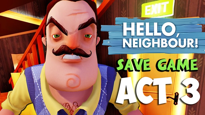 Hello Neighbor Act 3 Save Game Download - Skip Mission