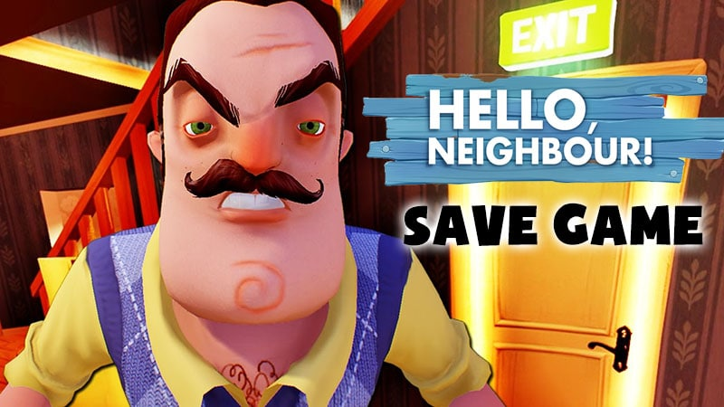 Hello Neighbor Save game Download - Act 1 Red Key + Act 2